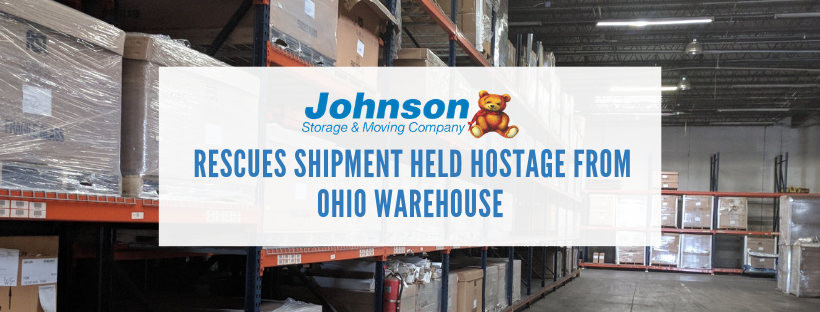 johnson-storage-and-moving-rescues-shipment-held-hostage
